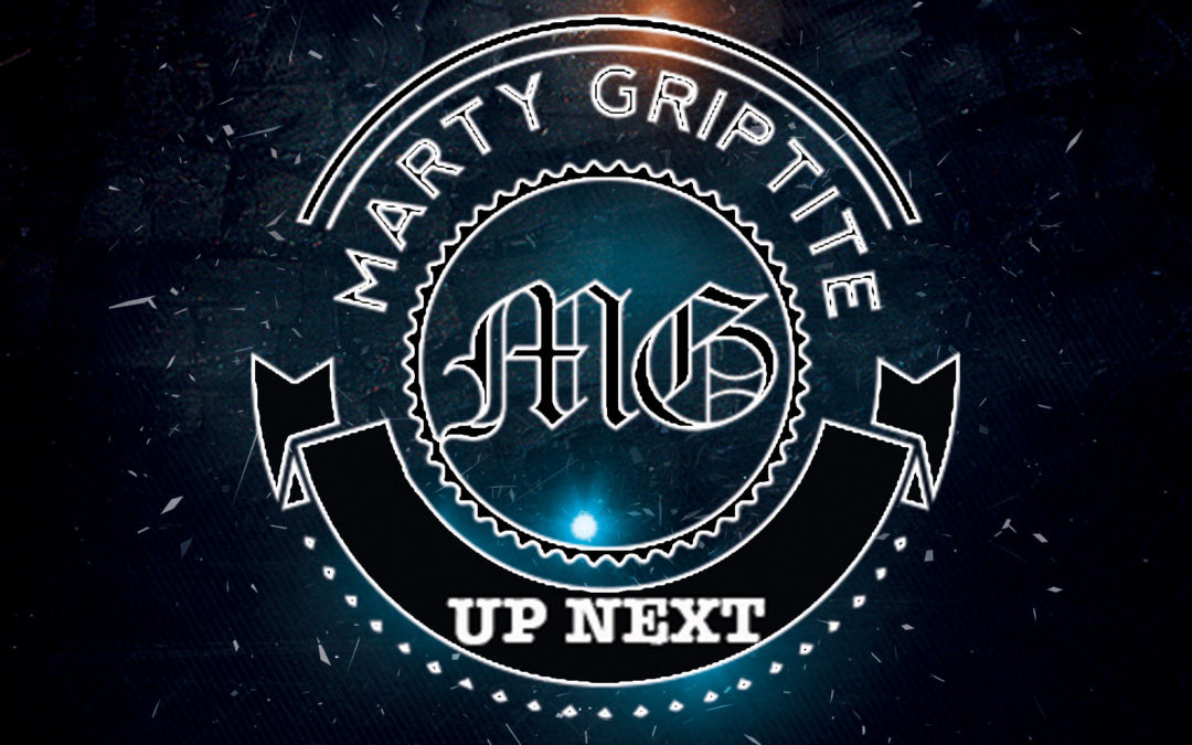 Marty Griptite Releases New Album – UpNext on iTunes and CDBaby